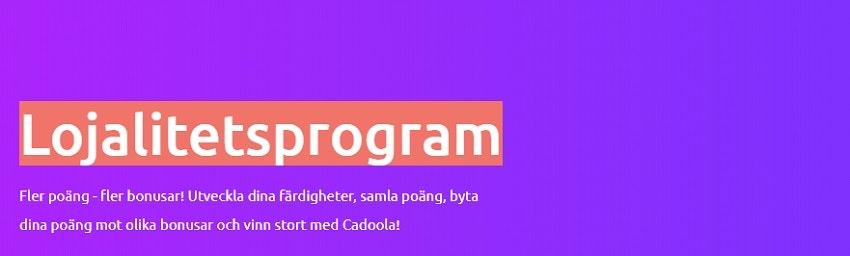 VIP och Lojalitetsprogram hos Cadoola