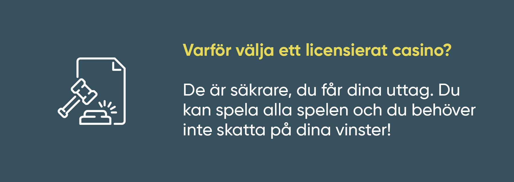 Därför ska du alltid välja ett casino med svensk licens!