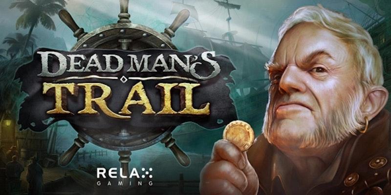 Dead Man's Trail från Relax Gaming