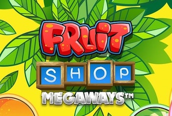 Fruit Shop Megaways från NetEnt
