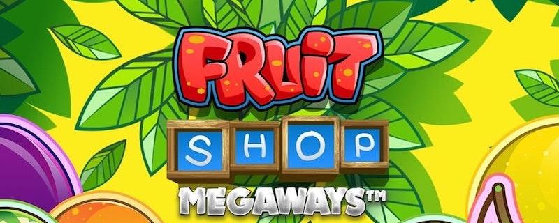 Fruit Shop Megaways från NetEnt
