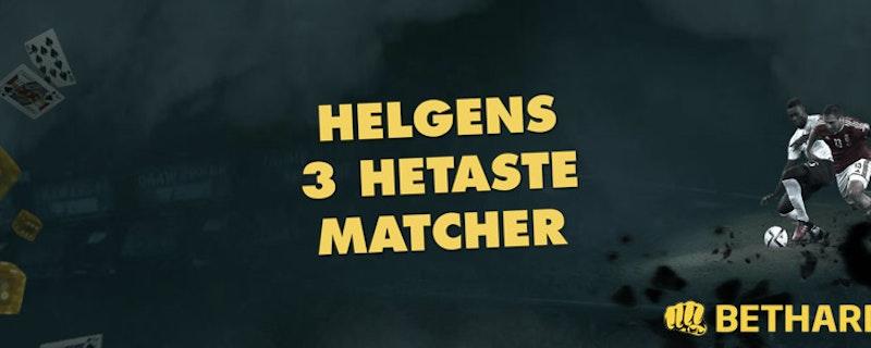 Helgens tre hetaste matcher - Vecka 40 2018