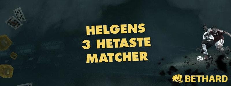 Helgens tre hetaste matcher - Vecka 39 2018