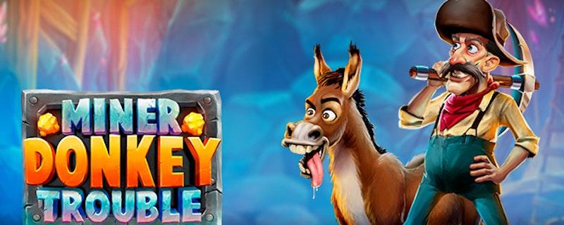 Miner Donkey Trouble från Play n Go