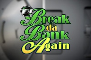 MegaSpin Break Da Bank Again